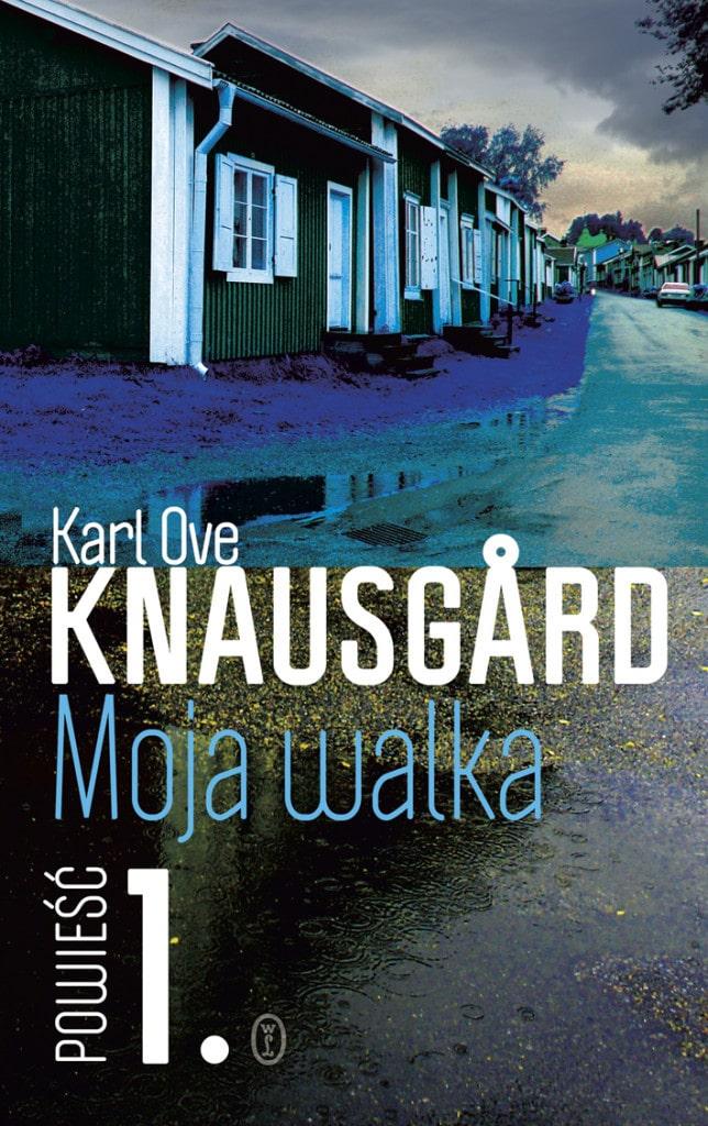 Karl Ove Knausgård Moja walka. Księga 1