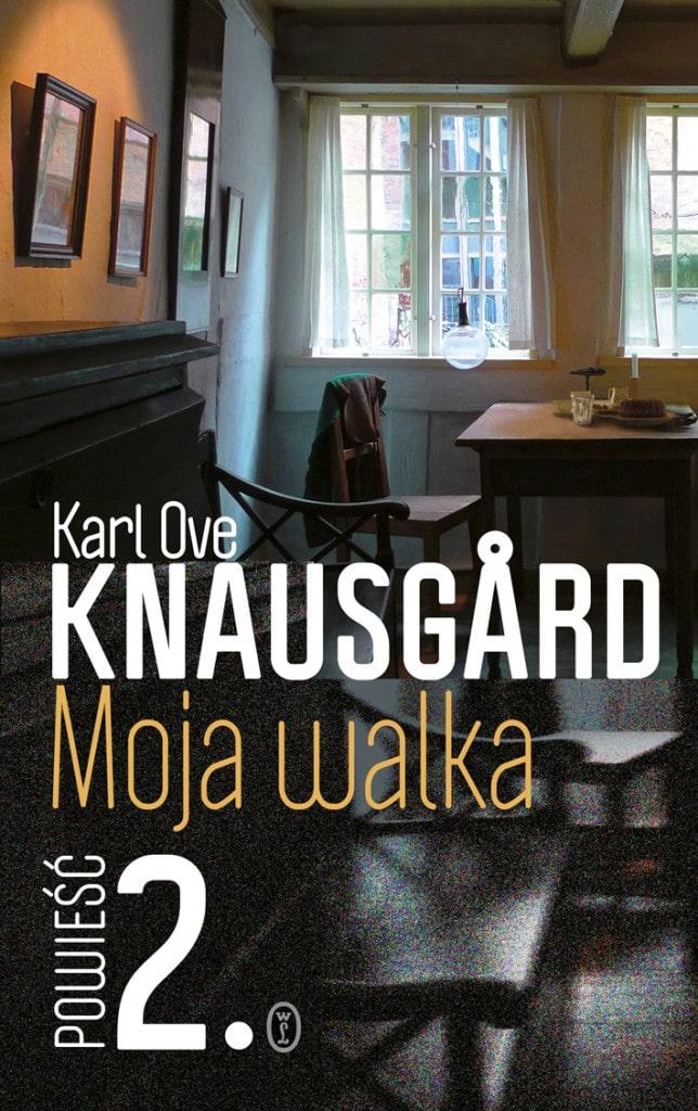 Karl Ove Knausgård Moja walka. Księga 2