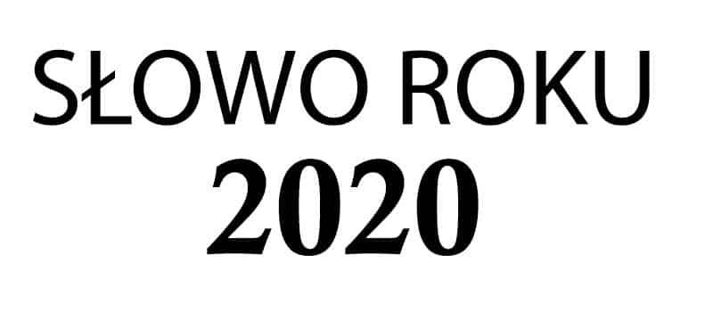 Słowo Roku 2020