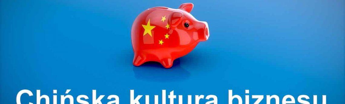 Zwyczaje biznesowe w Chinach
